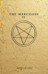 The Merciless II: The Exorcism of Sofia Flores - Danielle Vega