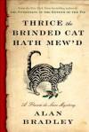 Thrice the Brinded Cat Hath Mew'd - Alan Bradley
