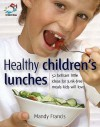 Healthy Children's Lunches - Mandy Francis