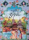 Gift of Gopal - Sita Gilbakian, Padmavati Devi Dasi