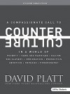 Counter Culture - Student Leader Guide - David Platt