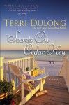 Secrets On Cedar Key - Terri DuLong