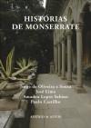 Histórias de Monserrate - Jorge de Oliveira e Sousa, José Lima, Amadeu Lopes Sabino, Paulo Castilho