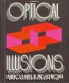 Optical Illusions - Laurence B. White, Ray Broekel