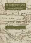 Fresche Fontanis: Studies in the Culture of Medieval and Early Modern Scotland - Janet Hadley Williams, J. Derrick McClure