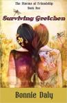 Surviving Gretchen - Bonnie Daly