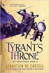 Tyrant's Throne - Sebastien de Castell