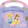 Disney Princess: Cinderella and Belle: Kindness Counts Carry-A-Tune - Walt Disney Company, Laura Gates Galvin, Tracee Williams