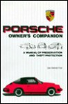 Porsche Owner's Companion: A Manual of Preservation & Theft Protection - Dan Post, Bill Dobson