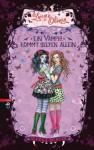 Lucy & Olivia - Ein Vampir kommt selten allein: Band 5 (German Edition) - Sienna Mercer, Sonja Häußler