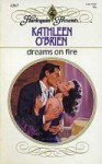 Dreams on Fire - Kathleen O'Brien