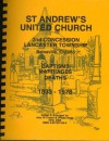 St. Andrew's United Church, 2nd Concession, Lancaster Township, Bainsville, Ontario: Baptisms, Marriages, Deaths, 1833 1978 - Alex W. Fraser
