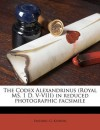 The Codex Alexandrinus (Royal MS. 1 D. V-VIII) in reduced photographic facsimile - Frederic G. Kenyon