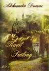 Karol Szalony : powieść historyczna w dwóch tomach - Alexandre Dumas