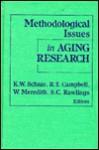 Methodological Issues In Aging Research - K. Warner Schaie
