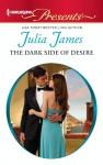 The Dark Side of Desire - Julia James