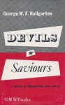Devils or saviours: dictatorship since 600 BC - George W.F. Hallgarten