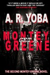 Get...Montey Greene:Free 19 Chapter Preview (Identity Crisis Trilogy - Book 2) - A.R. Yoba