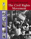 The Fight Renewed: The Civil Rights Movement (Lucent Library of Black History) - Adam Woog