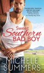 Sweet Southern Bad Boy - Michele Summers