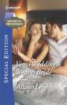 Vegas Wedding, Weaver Bride - Allison Leigh