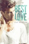 Best Love - Lily Morton