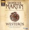 Westeros: Die Welt von Eis und Feuer - GAME OF THRONES - George R.R. Martin, Elio M. Garcia Jr., Linda Antonsson, Reinhard Kuhnert
