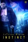 Instinct - LeTeisha Newton