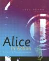 Alice in Action: Computing Through Animation - Joel Adams