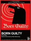 Born Guilty (MP3 Book) - Ari Roth, Peter Sichrovsky, Joseph Price, Lawrence Grimm