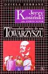 Przyszłość należy do nas, Towarzyszu - Jerzy Kosiński