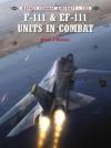 F-111 & EF-111 Units in Combat - Peter Davies, Rolando Ugolini