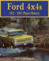Ford 4x4s: 1935-2001 Photo History - Paul McLaughlin