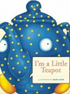 I'm a Little Teapot - Maralyn O'Bradovich, Moira Kemp