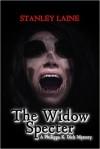 The Widow Specter - Stanley Laine