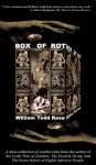 Box of Rot - William Todd Rose