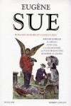 Romans de mort et d'aventures - Eugène Sue, Francis Lacassin