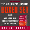 The Writing Productivity Bundle: Write Better, Faster, The 8-Minute Writing Habit, and Dictate Your Book - Cindy Piller, Monica Leonelle, Monica Leonelle
