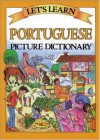 Let's Learn Portuguese Picture Dictionary - Passport Books