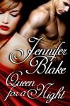 Queen For A Night - Jennifer Blake