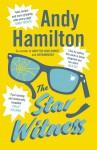 The Star Witness - Andy Hamilton