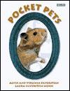 Pocket Pets - Alvin Silverstein, Virginia B. Silverstein, Laura Silverstein Nunn, Virginia Silverstein