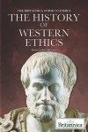 The History of Western Ethics - Brian Duignan