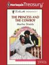 The Princess and the Cowboy (Silhouette Romance) - Martha Shields