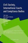 Civil Society, International Courts and Compliance Bodies - Tullio Treves, Marco Frigessi Di Rattalma, Attila Tanzi