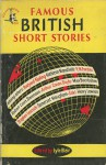 Famous British Short Stories - Mulk Raj Anand, E.M. Forster, Robert Louis Stevenson, W. Somerset Maugham, Katherine Mansfield, M.R. James, R.K. Narayan, Saki, Max Beerbohm, Henry Lawson, Stephen Leacock, Baron Corvo, Arthur Conan Doyle, Rudyard Kipling
