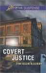 Covert Justice - Lynn Huggins Blackburn