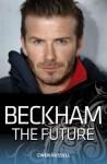 Beckham: The Future - Gwen Russell