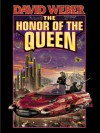 The Honor of the Queen - David Weber