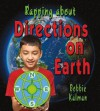 Rapping about Directions on Earth - Bobbie Kalman